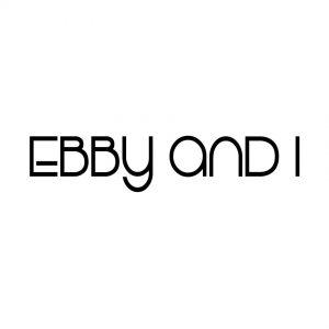 Ebby and I